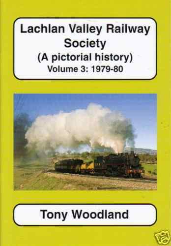 LACHLAN VALLEY RAILWAY SOCIETY volume 3