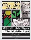 The Middle Ages for the Middle Ages: Volume 2: Interdisciplinary Units Related to the Medieval Era Designed for Grades 5-9 by J Q Cluett (Paperback / softback, 2013)