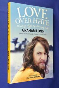 LOVE-OVER-HATE-Graham-Long-PASTOR-OF-WAYSIDE-CHAPEL-KINGS-CROSS-SYDNEY-Book