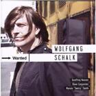 Wanted von Wolfgang Schalk (2009)
