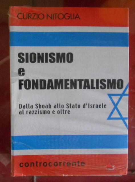 Curzio Nitoglia Sionismo fondamentalismo islamico Shoah Stato d'Israele razzismo