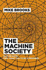 The Machine Society: Rich or Poor. They Want You to be a Prisoner by Mike Brooks (Paperback, 2016)