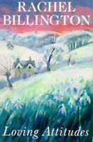 Loving Attitudes, Billington, Rachel, Very Good Book