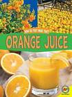Orange Juice by Ryan Jacobson (Hardback, 2016)