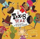 A Texas Year: Twelve Months in the Life of Texan Kids by Tania McCartney (Hardback, 2016)