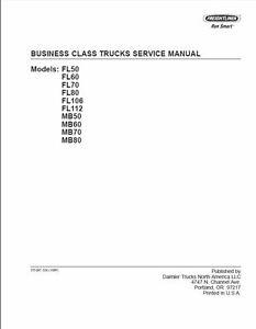 freightliner business class truck factory workshop repair service rh ebay com Freightliner FL50 1999 freightliner fl80 owners manual