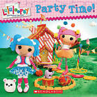 Lalaloopsy: Party Time! by Lauren Cecil (Paperback / softback)
