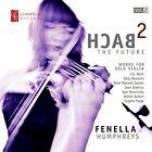Bach 2 the Future: Works for Solo Violin, Vol. 2 (CD, Sep-2016, Champs Hill Records)