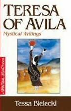 The Crossroad Spiritual Legacy: Teresa of Avila : Mystical Writings by Tessa Bielecki (1994, Paperback)