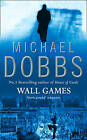 Wall Games by Michael Dobbs (Paperback, 1991)