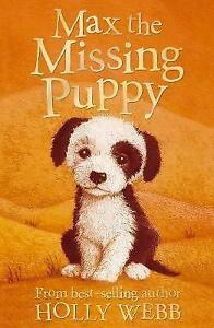 Max-the-Missing-Puppy-by-Holly-Webb-Good-Book-Paperback-Fast-amp-FREE-Delivery