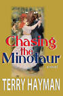 Chasing the Minotaur by Terry Hayman (Paperback / softback, 2011)