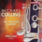 The Virtuoso Clarinet von Michael Collins,Piers Lane (2010)
