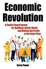 Economic Revolution by Kerry Power (Paperback / softback, 2010)