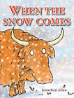 When the Snow Comes by Jonathan Allen (Hardback, 2010)