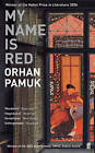 My Name is Red by Orhan Pamuk (Paperback, 2002)