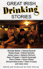 Great Irish Drinking Stories by Peter Haining (Paperback, 2002)