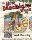 How Machines Work: Zoo Break! by David Macaulay (Hardback, 2015)