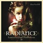 Radiance CD: Luminous Soul Meditations by Alana Fairchild (CD-Audio, 2014)