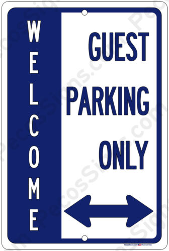 Welcome Guest Parking Only w//Double Arrow 8x12 Aluminum Sign Made in USA Blu//Wht