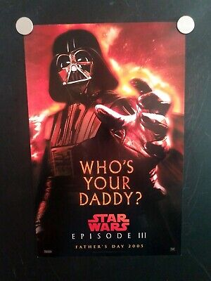 Star Wars Episode Iii Revenge Of The Sith Daddy Rolled Movie Poster 11x17 Wow Ebay