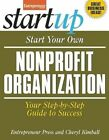Start Your Own Nonprofit Organization: Your Step-By-Step Guide to Success by Cheryl Kimball, Entrepreneur Magazine (Paperback, 2014)