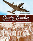 Candy Bomber by MICHAEL O. TUNNELL (Paperback, 2010)