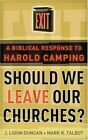 Should We Leave Our Churches a Biblical 9780875527888 by J. Ligon Duncan III