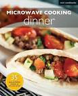 Microwave Recipes: Dinner by Marshall Cavendish International (Asia) Pte Ltd (Paperback, 2011)
