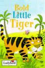 Bold Little Tiger by Joan Stimson (Hardback, 1997)