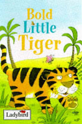 Bold Little Tiger (Little Animal Stories) by Joan Stimson, Good Book (Hardcover)