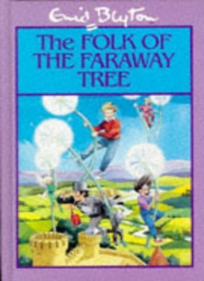 The Folk of Faraway Tree,Enid Blyton