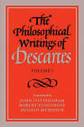 The Philosophical Writings of Descartes: v. 1 by Rene Descartes (Paperback, 1985)