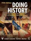 Doing History: Investigating with Children in Elementary and Middle Schools by Keith C. Barton, Linda S. Levstik (Paperback, 2015)
