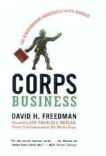 Corps Business : The 30 Management Principles of the U. S. Marines by David H. Freedman (2001, Paperback)