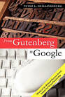 From Gutenberg to Google: Electronic Representations of Literary Texts by Peter L. Shillingsburg (Paperback, 2006)