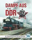 Dampf-Aus in der DDR von Lothar Weber (2015, Taschenbuch)