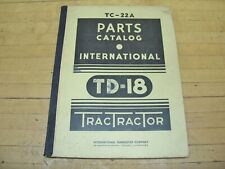Vintage Td 18 International Harvester Tc 22 A Dozer Crawler Trac Tractor Manual