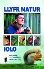 Llyfr Natur Iolo by Paul Sterry (Paperback, 2007)