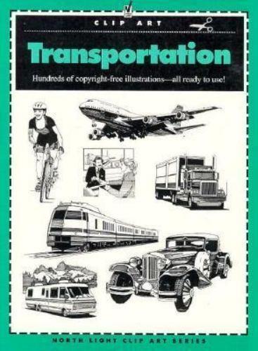 Transportation [North Light Clip Art] by North Light Books , Paperback