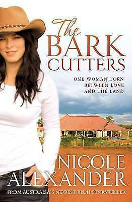 """The Bark Cutters"" by Nicole Alexander (Trade Paperback, 2010)"