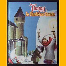 TIMMY, LE FANTÔME TIMIDE Juan Ferrandiz Éd. Artima 1980