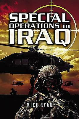 1 of 1 - Special Operations in Iraq by Mike Ryan (Paperback, 2005)