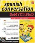 Spanish Conversation Demystified by Jenny Petrow, Saskia Gorospe Rombouts (Paperback, 2010)