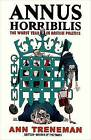 Annus Horribilis: The Worst Year in British Politics by Ann Treneman (Hardback, 2009)