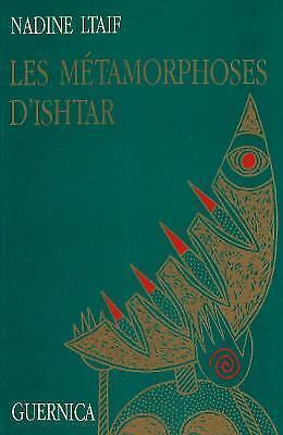 Metamorphoses D'ishtar, Paperback by Ltaif, Nadine, Brand New, Free shipping ...