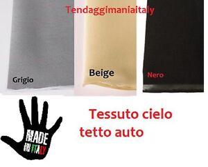TESSUTO CIELO AUTO TETTO INTERNO AUTOMOBILE TETTUCCIO AUTO