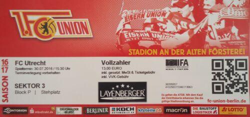 TICKET Testspiel 30.7.2016 Union Berlin FC Utrecht