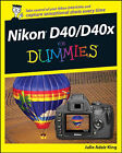 Nikon D40/D40x For Dummies by Julie Adair King (Paperback, 2008)