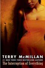 The Interruption of Everything McMillan, Terry Paperback